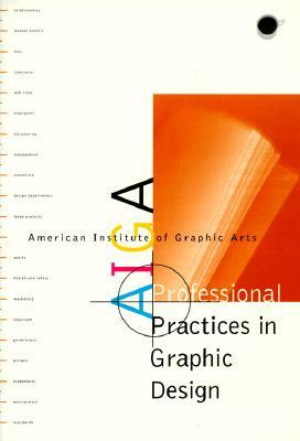 Image for AIGA Professional Practices in Graphic Design: American Institute of Graphic Arts