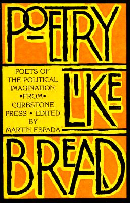 Poetry Like Bread (Old Edition), Curbstone Press
