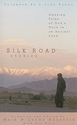 Image for Silk Road Stories: Amazing Tales of God's Work in an Ancient Land