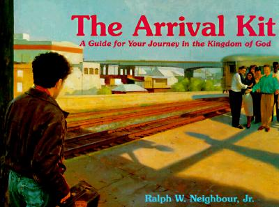 Image for Arrival Kit: A Guide for Your Journey in the Kingdom of God