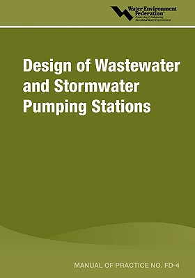 Image for Design of Wastewater and Stormwater Pumping Stations (Manual of Practice)