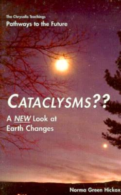 Image for Cataclysms: A New Look at Earth Changes