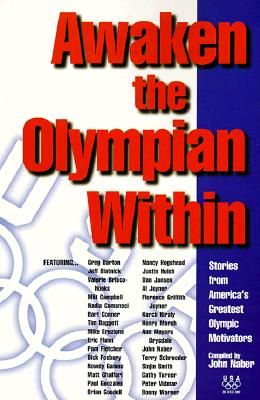Image for Awaken the Olympian Within : Stories from America's Greatest Olympic Motivators