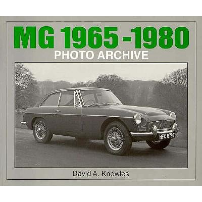 Image for Mg 1965-1980: Photo Archive (Photo Archive Series)