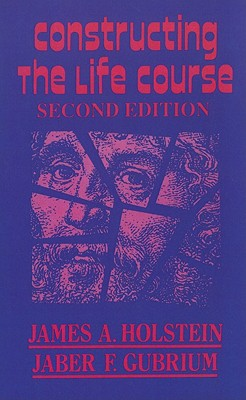 Image for Constructing the Life Course (Reynolds Series in Sociology)