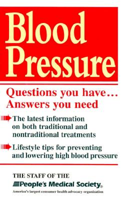 Image for Blood Pressure: Questions You Have...Answers You Need