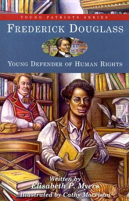 Frederick Douglass: Race and the Rebirth of American Liberalism, Myers, Elisabeth P.