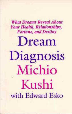 Image for Dream Diagnosis: What Dreams Reveal About Your Health, Relationships, Fortune and Destiny