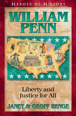 Image for William Penn: Liberty and Justice for All (Heroes of History)
