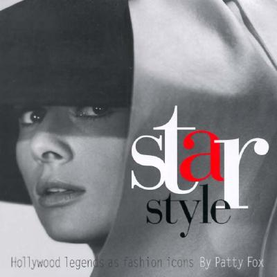 Image for Star Style: Hollywood Legends As Fashion Icons