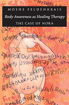 Image for Body Awareness as Healing Therapy: The Case of Nora