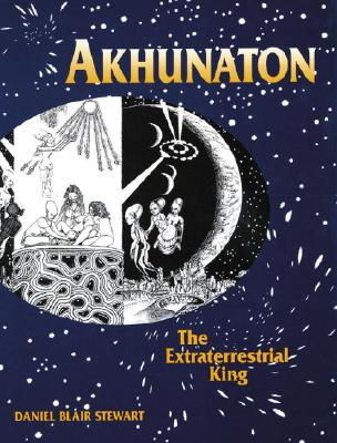 Image for Akhunaton: The Extraterrestrial King