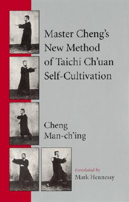 Image for Master Cheng's New Method of Taichi Ch'uan Self-Cultivation
