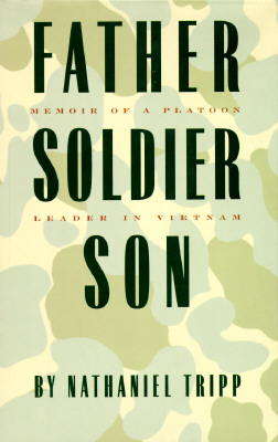 Image for Father, Soldier, Son: Memoir of a Platoon Leader in Vietnam