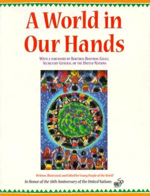 Image for A World in Our Hands: Young People of the World