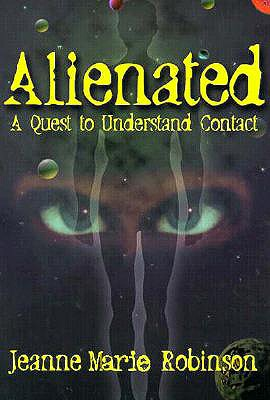 Image for Alienated: A Quest to Understand Contact