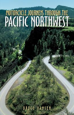 Image for Motorcycle Journeys Through the Pacific Northwest