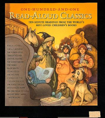 Image for 101 Read-Aloud Classics: Ten-Minute Readings from the World's Best-Loved Children's Books