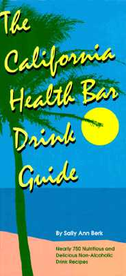Image for California Health Bar Drink Guide