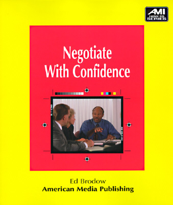 Image for Negotiate With Confidence (Ami How-To)