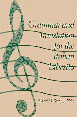 Image for Grammar and Translation for Italian Libretto (English and Italian Edition)