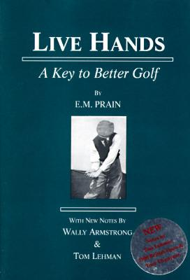 Image for Live Hands: A Key to Better Golf