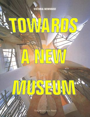 Image for Towards a New Museum (First Edition)