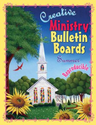 Image for Creative Ministry Bulletin Boards: Summer