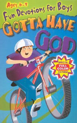 Image for Gotta Have God: Ages 6-9