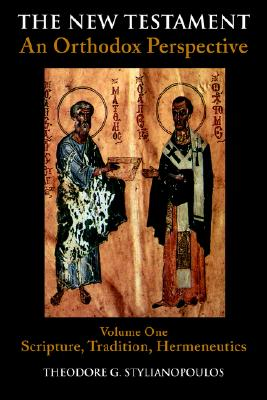 Image for New Testament : An Orthodox Perspective : Scripture, Tradition, Hermeneutics