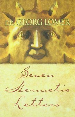 Image for Seven Hermetic Letters: Letters for the Development of the Secret Powers of the Soul