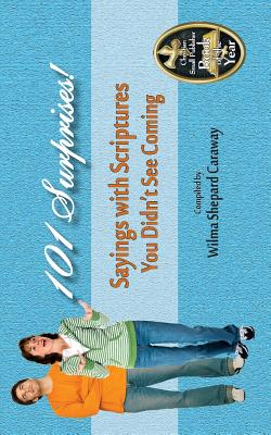 101 Surprises! Sayings with Scriptures You Didn't See Coming, Caraway, Wilma Shepard