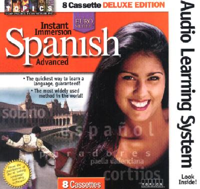 Image for Instant Immersion Spanish: Advanced (Spanish Edition)