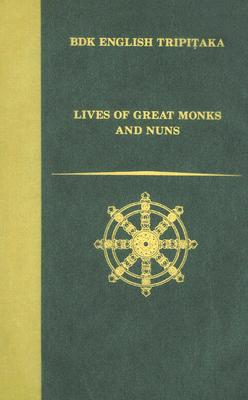 Image for Lives of Great Monks and Nuns (Bdk English Tripitaka Translation Series)