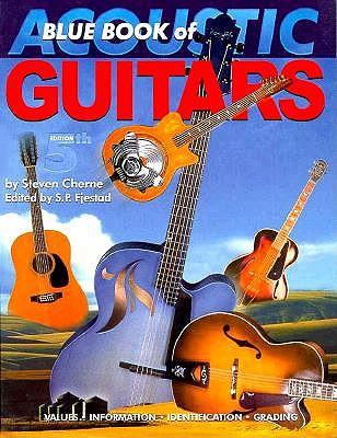 Blue Book of Acoustic Guitars, Chevne, Steven; Cherne, Steve