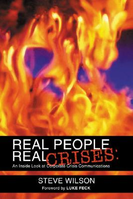 REAL PEOPLE REAL CRISES-PB, Wilson, Steve; Feck, Luke
