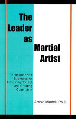 LEADER AS MARTIAL ARTIST, ARNOLD MINDELL