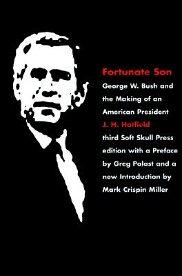 Image for Fortunate Son: George W. Bush and the Making of an American President