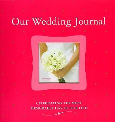 Our Wedding Journal, Lluch, Alex A.