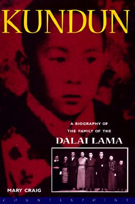Image for Kundun: A Biography of the Family of the Dalai Lama