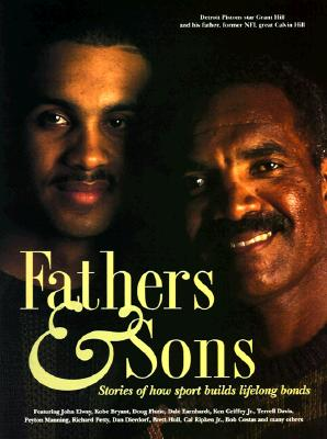 Image for Fathers & Sons: Stories of How Sport Builds Lifelong Bonds