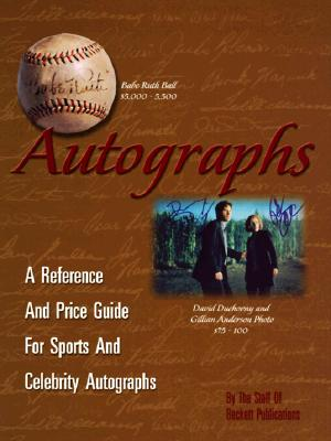 Image for Autographs: a Reference and Price Guide for Sports and Celebrity Autographs