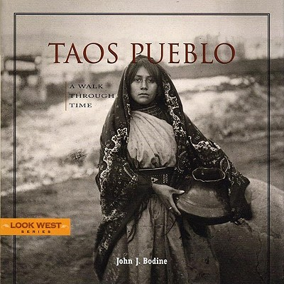 Image for Taos Pueblo: A Walk Through Time, Third Edition (Look West)