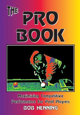Image for The Pro Book: Maximizing Competitive Performance for Pool Players