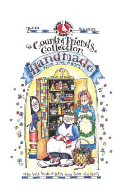 Image for The Country Friends Collection Handmade from the Heart (Book #9)