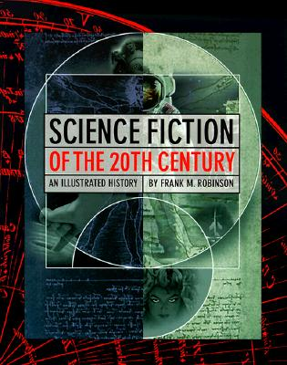 Image for Science Fiction of the 20th Twentieth Century An Illustrated History