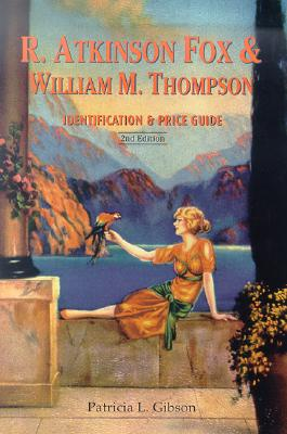 Image for R. Atkinson Fox & William M. Thompson : Identification & Price Guide 2nd Edition