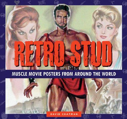 Image for Retro Stud: Muscle Movie Posters from Around the World