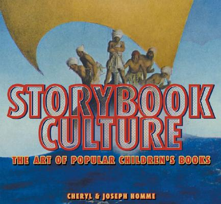 Image for Storybook Culture: The Art of Popular Children's Books