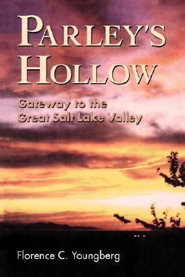Image for Parley's Hollow: Gateway to the Great Salt Lake Valley